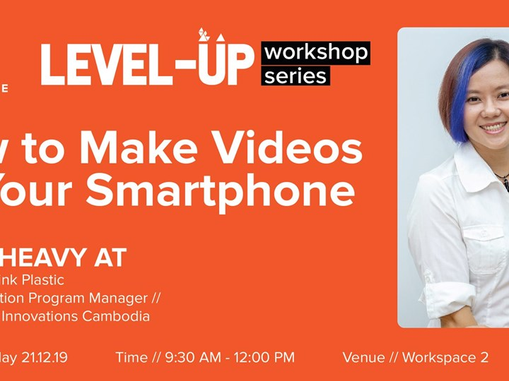 Level-Up Workshop: Making Video with Your Smartphone